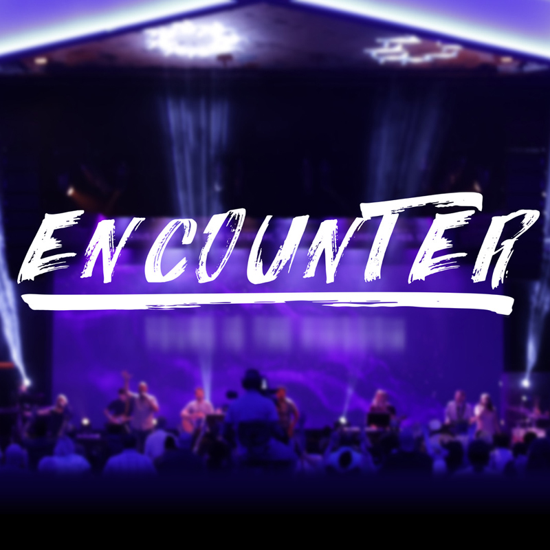Encounter - A Night of Worship - The Church on the Way